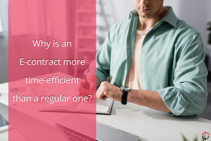 Why is an e-contract more time-efficient than a regular one?