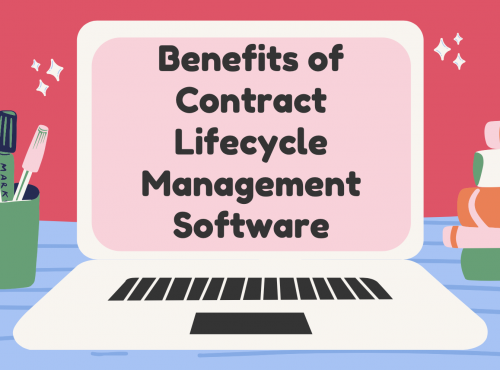 Benefits of Contract Lifecycle Management Software