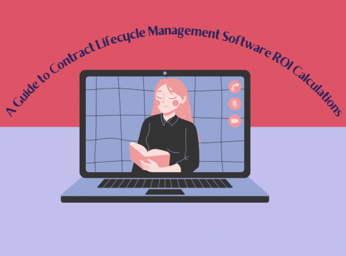 Contract Lifecycle Management Software ROI Calculations Guide