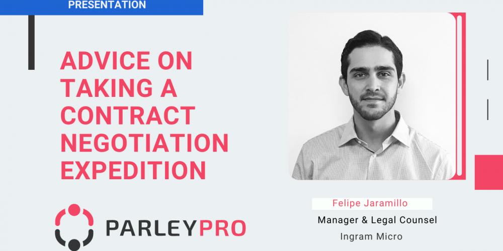 Felipe Jaramillo on Advice on Taking a Contract Negotiation Expedition