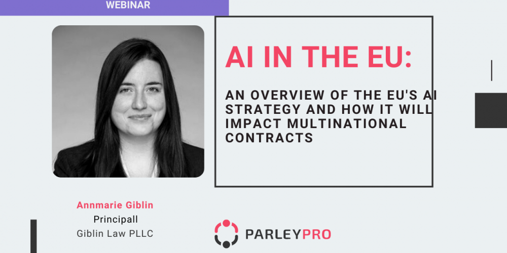An overview of the EU's AI Strategy and how it will impact Multinational Contracts