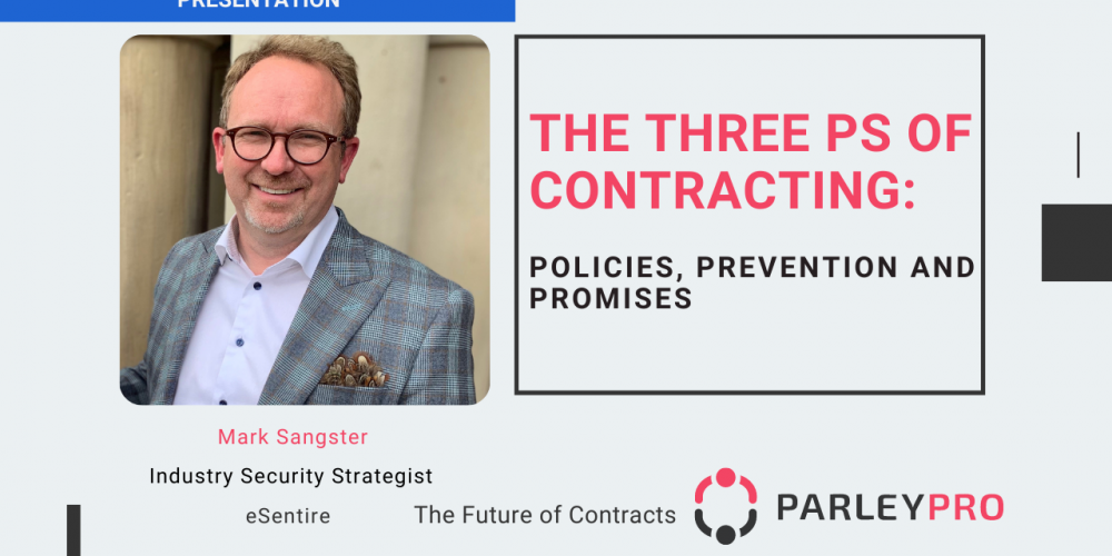 The Three Ps of Contracting: Policies, Prevention and Promises
